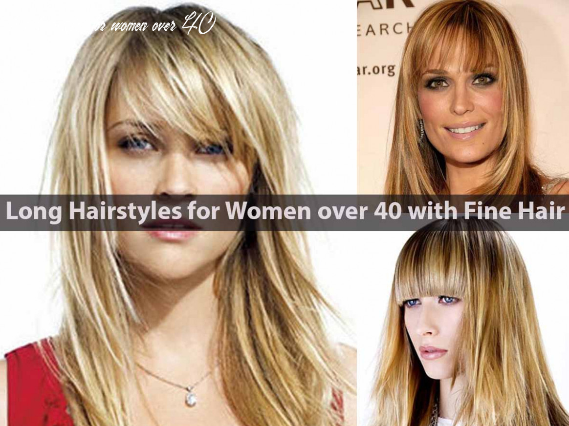 Long hairstyles for women over 8 with fine hair hairstyle for women long hairstyles for women over 40