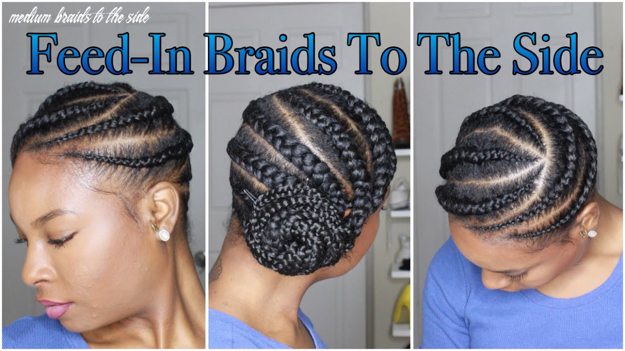 Medium feed in braids to the side medium braids to the side