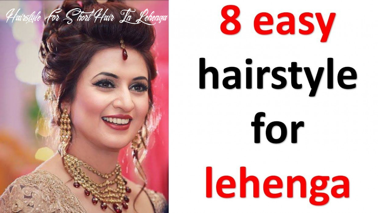 Pin on easy hairstyles hairstyle for short hair in lehenga