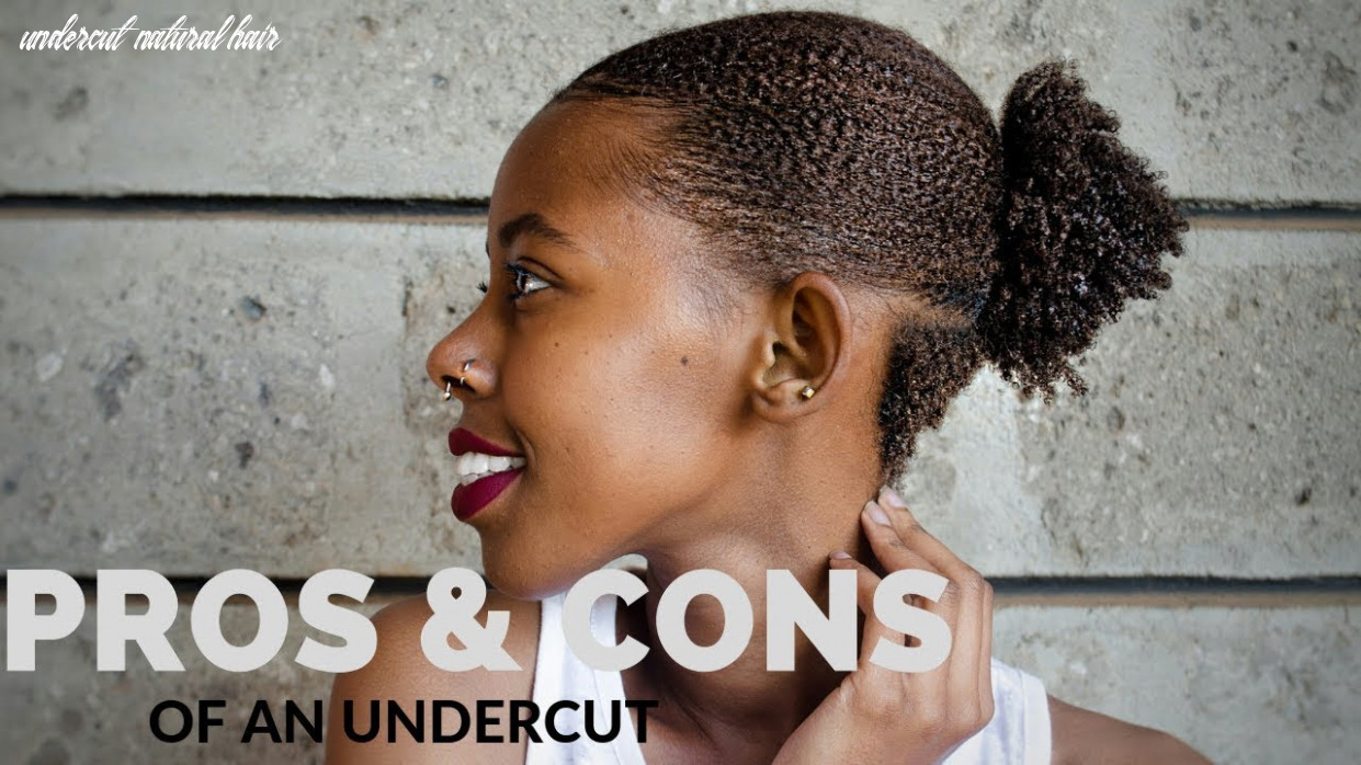 Pros & cons of an undercut on natural hair | joan miano undercut natural hair