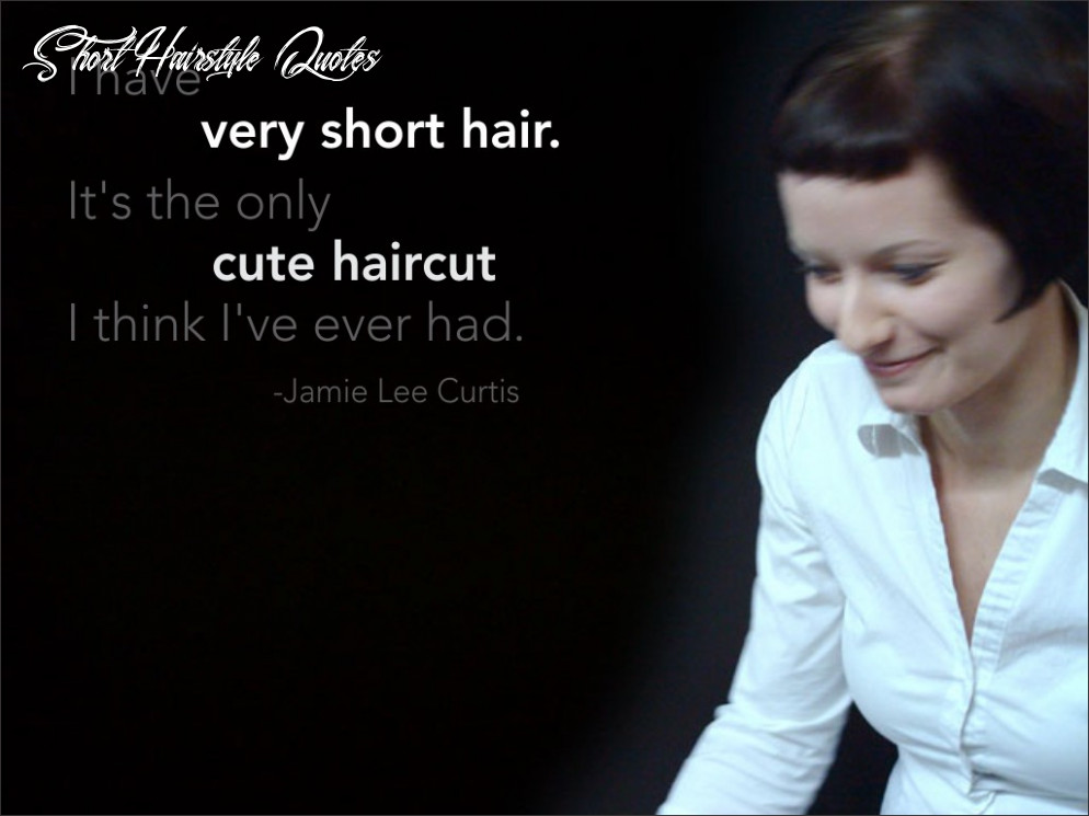 Quotes about short hair (12 quotes) short hairstyle quotes