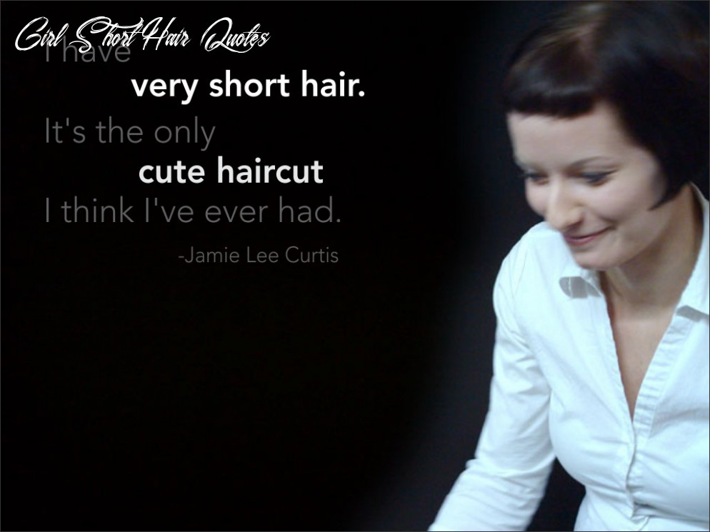 Quotes about short hair (9 quotes) girl short hair quotes