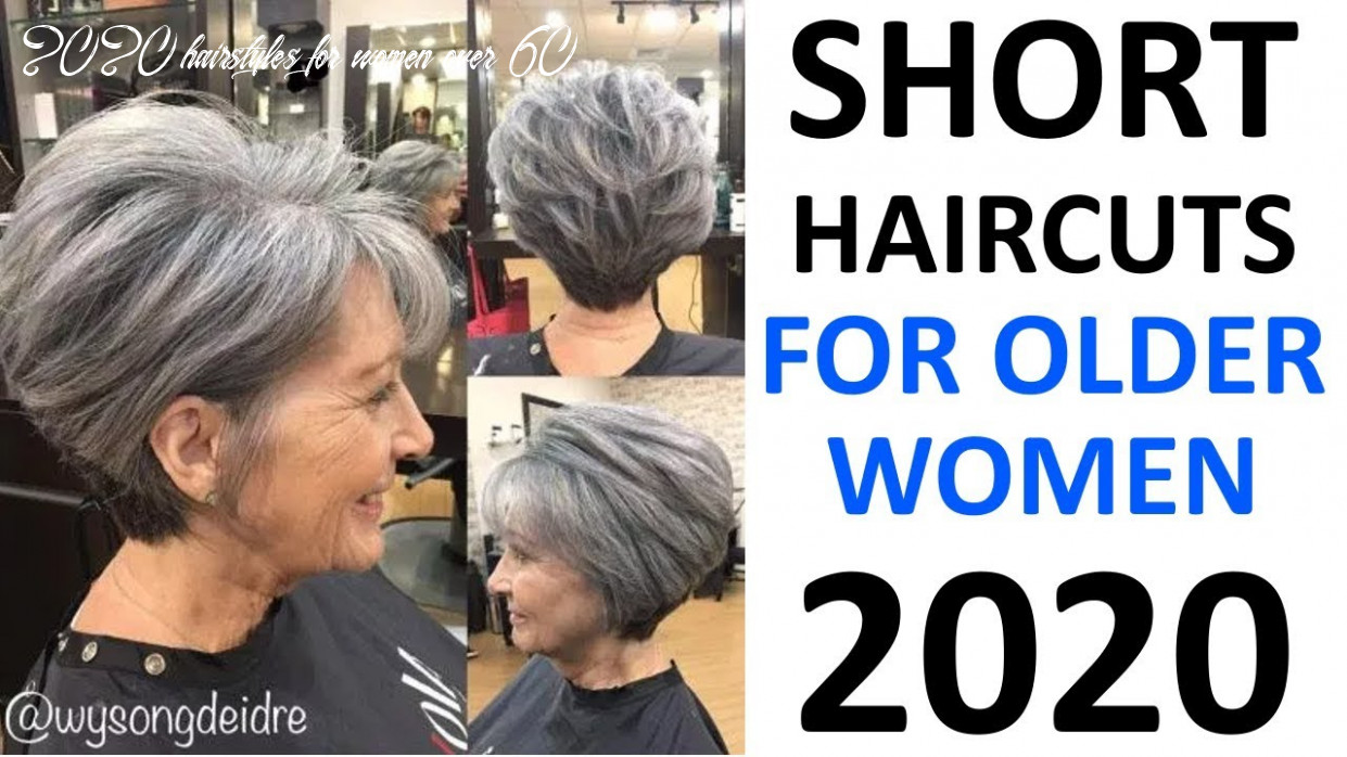 Short haircuts 10! for older women 10 plus 2020 hairstyles for women over 60