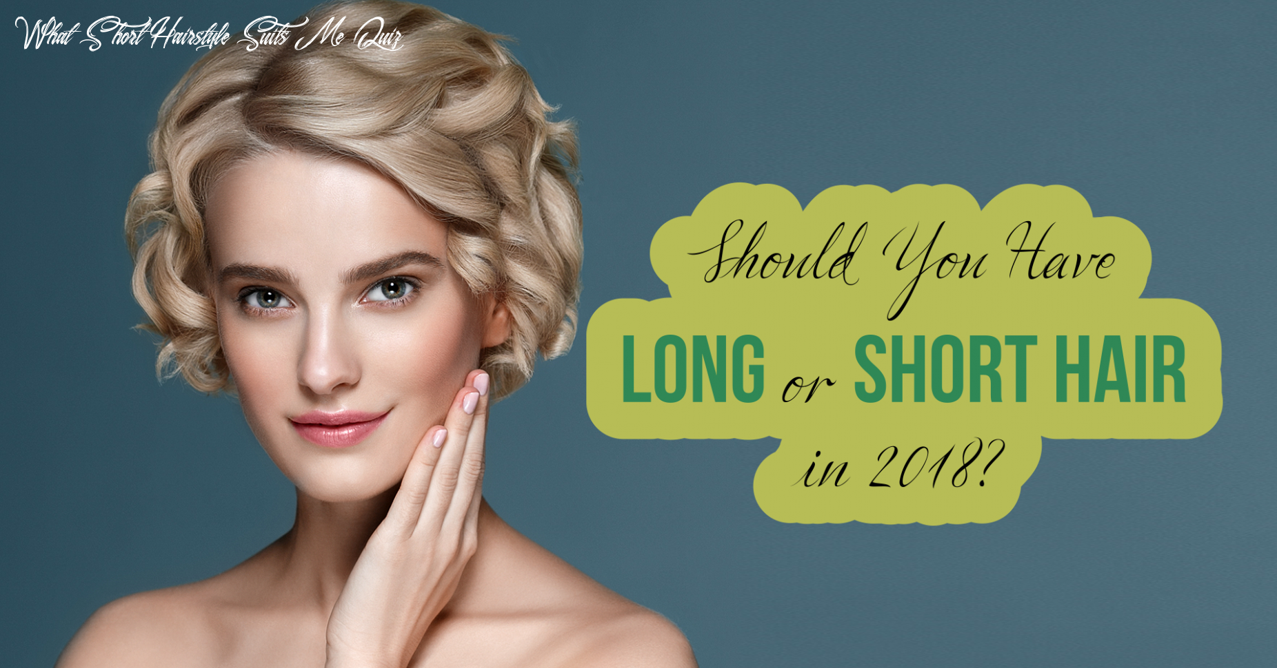 Should you have long or short hair in 12? quiz quizony