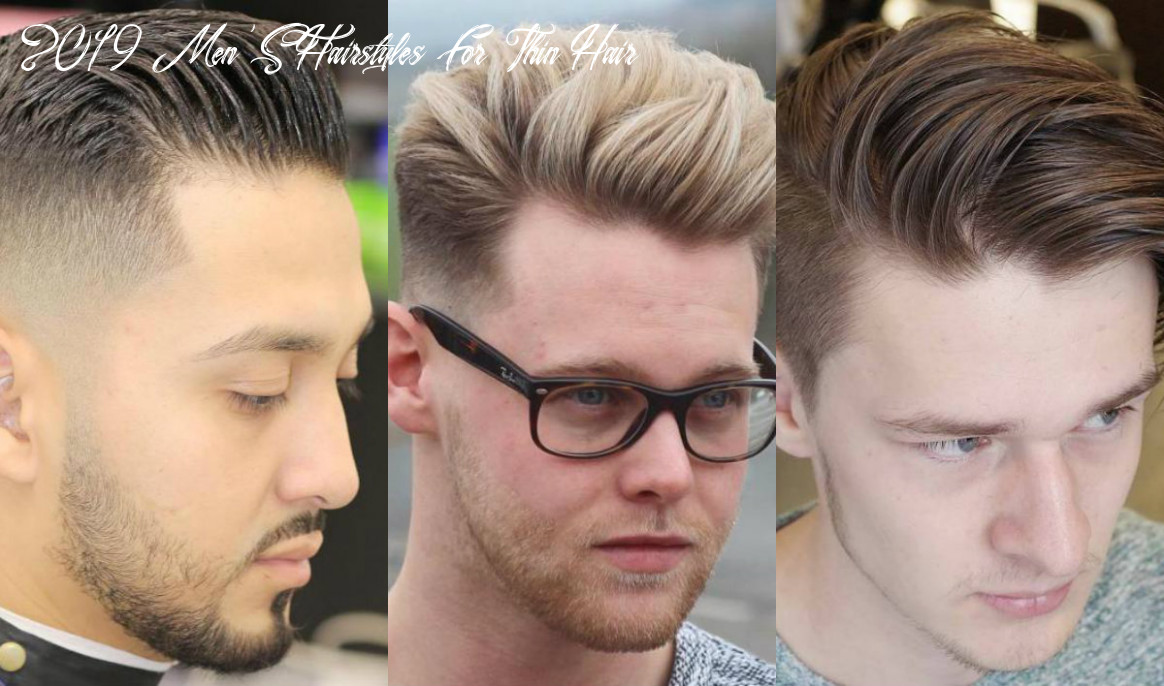 Stylish hairstyles for men with thin hair in 12 hairstyles