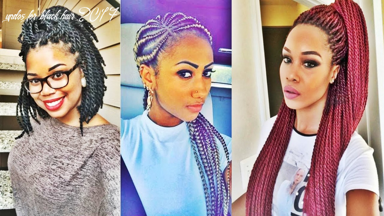 Super hot black braided hairstyles for black women 11 youtube updos for black hair 2017