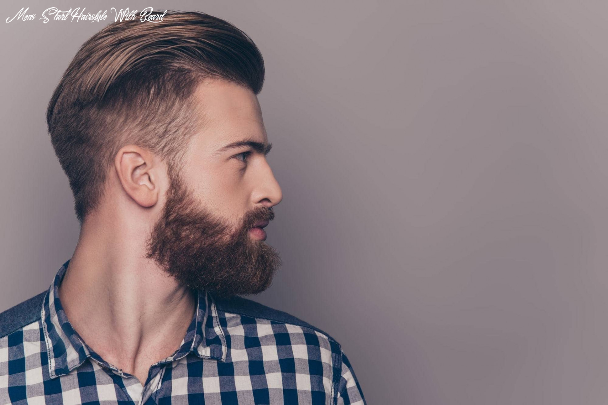 The 12 best short hairstyles for men | improb mens short hairstyle with beard
