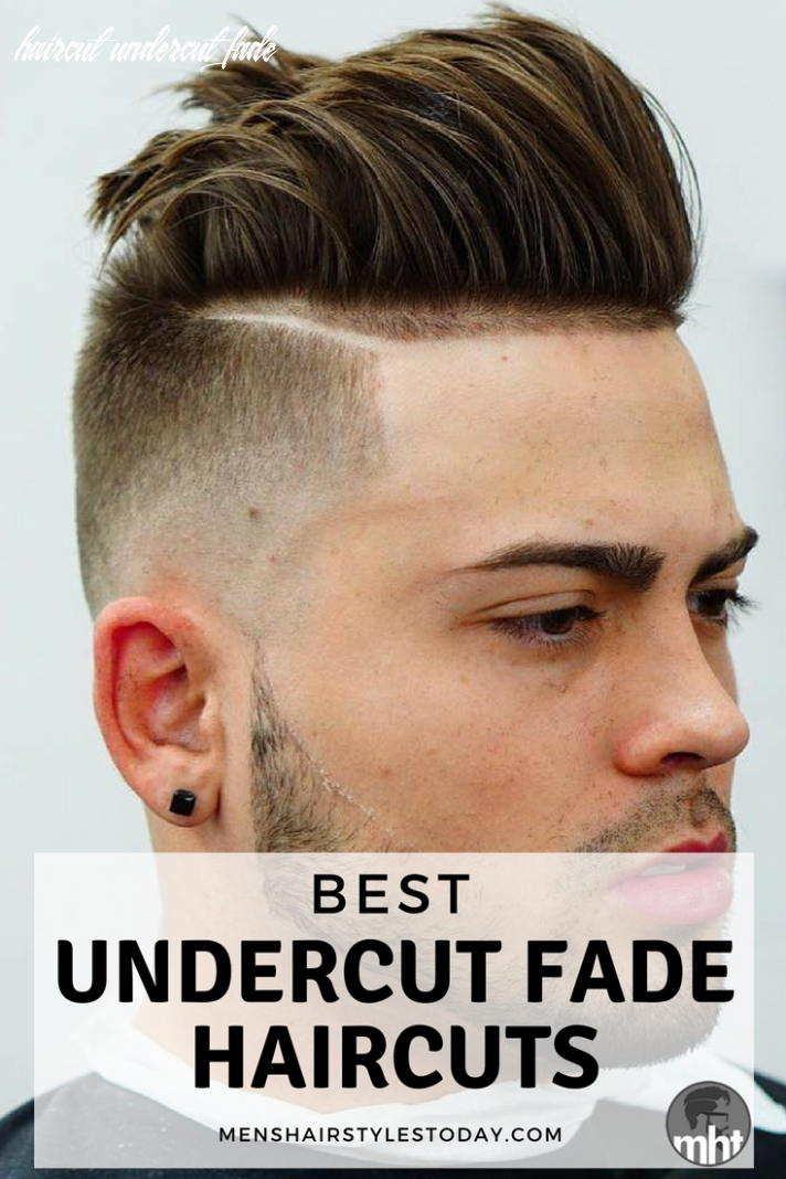 The best undercut fade haircuts hairstyles for men (9 guide
