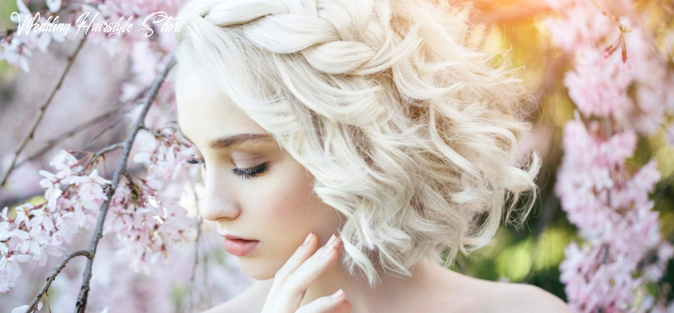 The elegance of short wedding hairstyles – guide museum wedding hairstyle short