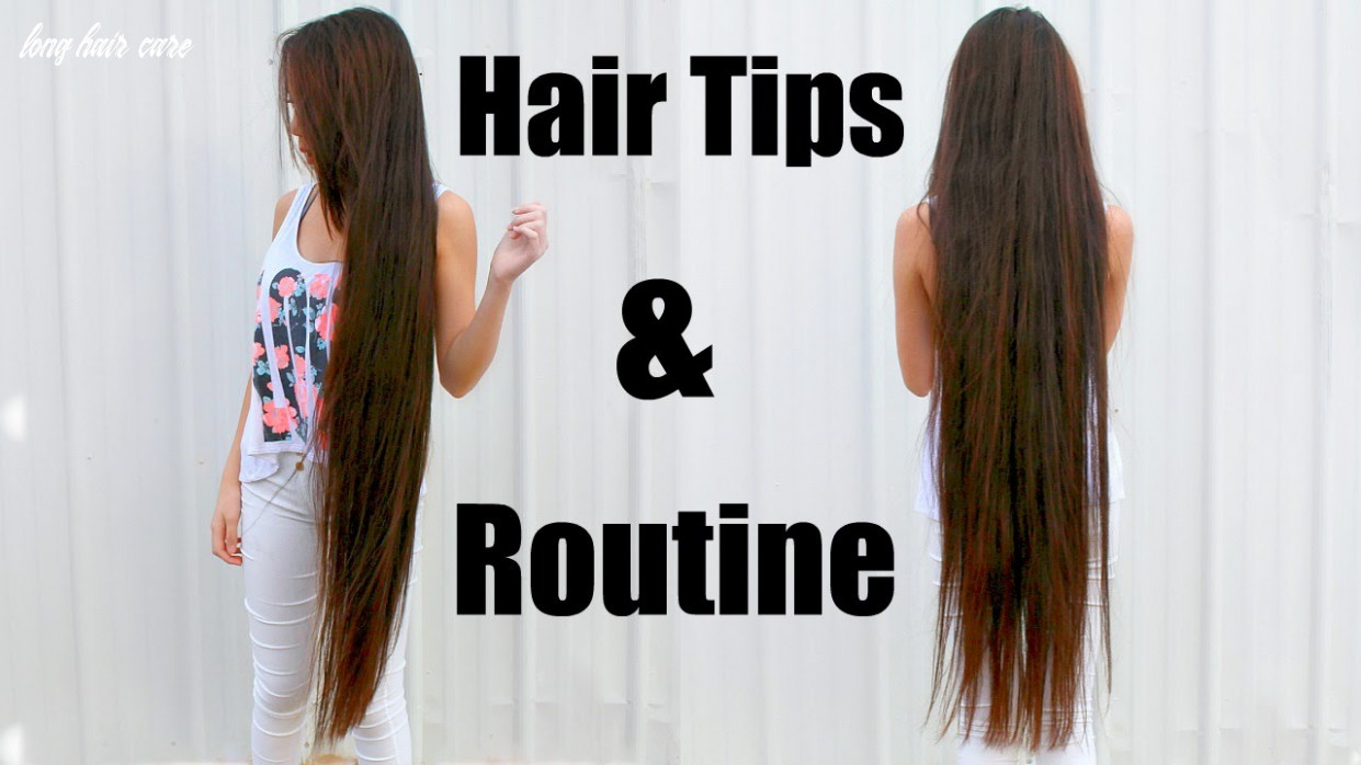 Tips on how to get long hair & my hair care routine long hair care
