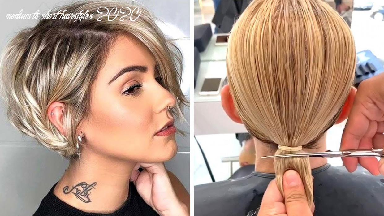 Top 11 hair trends 11   all hottest pixie & short bob cut compilation   trendy hairstyles women medium to short hairstyles 2020