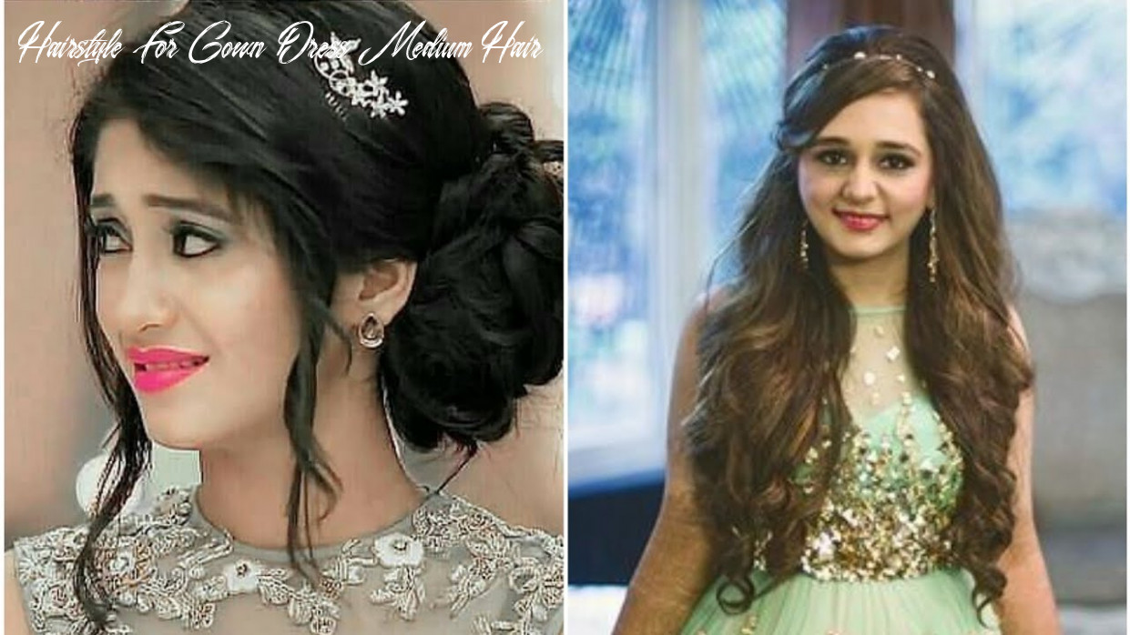 Top 11 hairstyles with gowns || गाउन पर हेयर स्टाइल ideas || wedding & party hairstyles hairstyle for gown dress medium hair