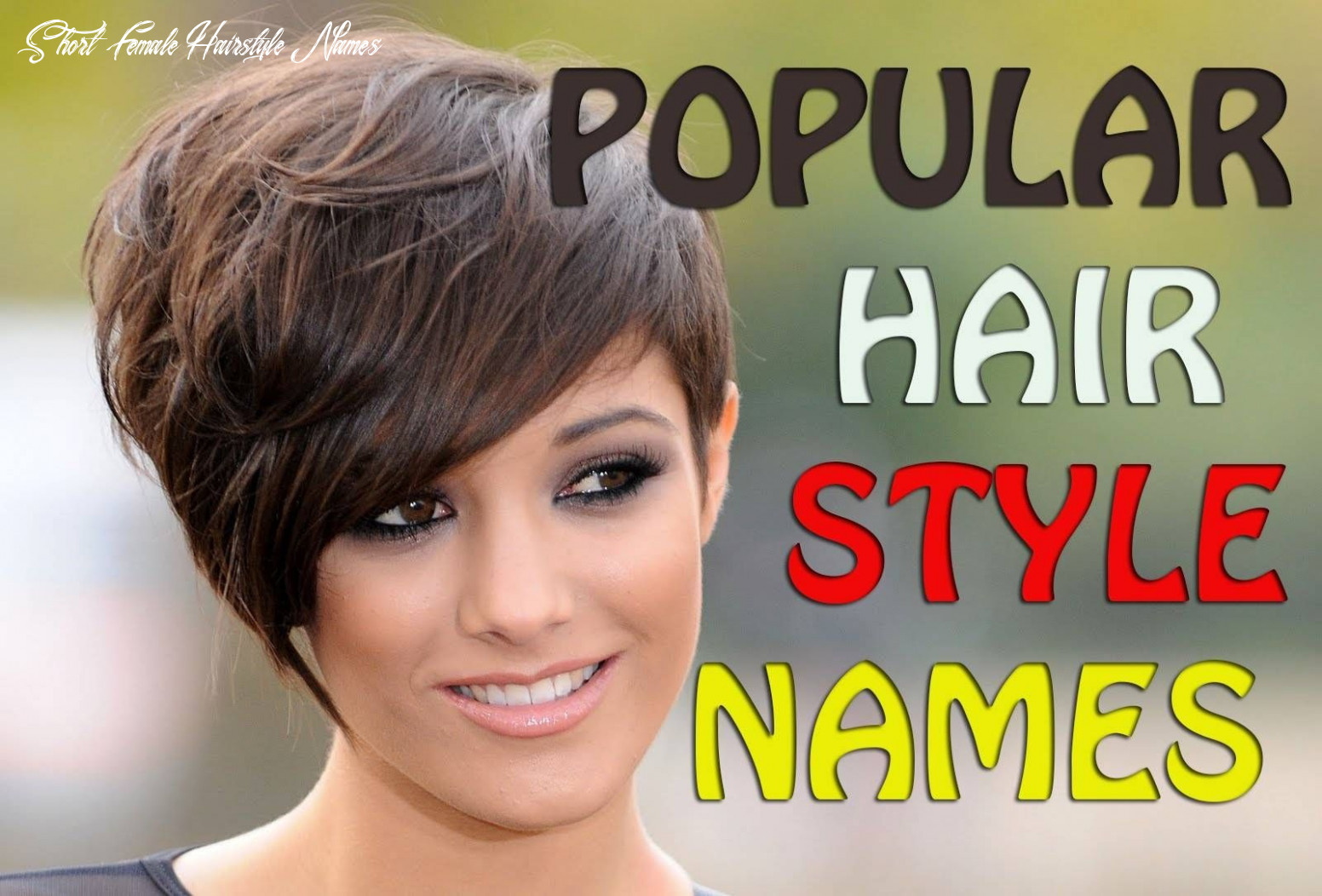 Top different popular   hairstyle names, womens hairstyles, short